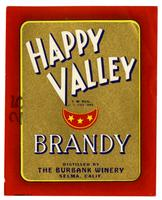 Happy Valley brandy, The Burbank Winery, Selma
