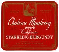 Chateau Monterey Brand California sparkling Burgundy, Cella Wine Company, Fresno