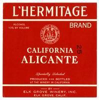 L'Hermitage Brand, California Alicante, Elk Grove Winery, Elk Grove