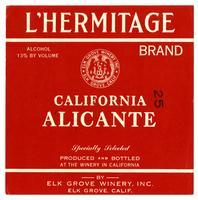 L'Hermitage Brand, California Alicante, Elk Grove Winery, Elk Grove