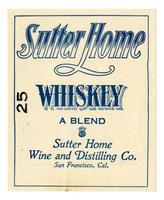 Sutter Home whiskey, Sutter Home Wine and Distilling Co., San Francisco