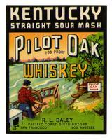 Pilot Oak whiskey, R. L. Daley, Pacific Coast Distributors, San Francisco and Los Angeles