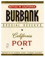 Burbank special reserve California port, The Burbank Winery, Burbank