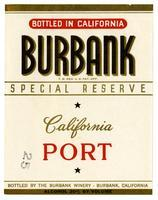Burbank special reserve California port, The Burbank Winery, Burbank