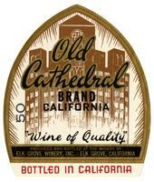 Old Cathedral Brand, Elk Grove Winery, Elk Grove