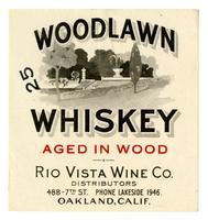 Woodlawn whiskey, Rio Visa Wine Co., Oakland