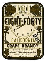 Eight-Forty California grape brandy, Roma Wine Company, Inc., Fresno