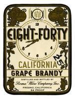 Eight-Forty California grape brandy, Roma Wine Company, Inc., Fresno