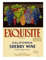 Exquisite Brand California sherry wine, Distillers Outlet Co., Los Angeles