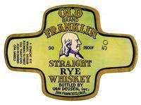 Old Franklin Brand straight rye whiskey, Van Deusen, Inc., San Francisco