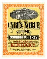 Cyrus Noble straight bourbon whiskey, Terminal Liquors, San Francisco