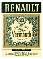 Renault French type dry vermouth, Montebello Wine Co. of California, San Francisco