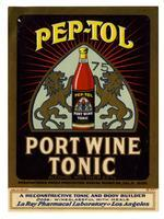 Pep-Tol port wine tonic, La Ray Pharmacal Laboratory, Los Angeles