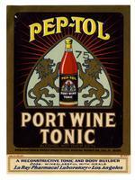 Pep-Tol port wine tonic, La Ray Pharmacal Laboratory, Los Angeles