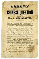 A radical view of the Chinese question as elucidated by the Hon. J. McM. Shafter.