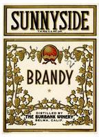 Sunnyside brandy, The Burbank Winery, Selma