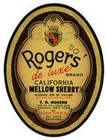 Rogers' de luxe Brand California mellow sherry, Elk Grove Winery, Elk Grove