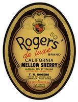 Rogers' de luxe Brand California mellow sherry, Elk Grove Winery, Elk Grove