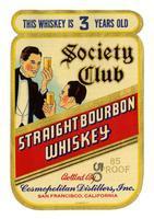Society Club straight bourbon whiskey, Cosmopolitan Distillers, San Francisco