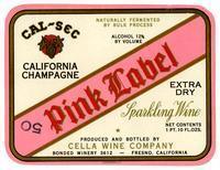 Cal-Sec California Champagne, Pink Label sparkling wine, Cella Wine Company, Fresno