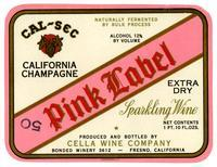 Cal-Sec California Champagne, Pink Label sparkling wine, Cella Wine Company, Fresno