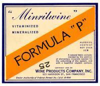 """Minrilwine"" Formula ""P,"" Wine Products Company, San Francisco"