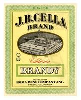 J. B. Cella Brand California brandy, Roma Wine Company, Inc., Fresno