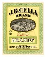 J. B. Cella Brand California brandy, Roma Wine Company, Inc., Fresno