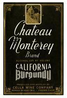 Chateau Monterey Brand California Burgundy, Cella Wine Company, Fresno