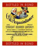 Old Acquaintance straight bourbon whiskey, Consolidated Wine & Spirit Corp., Los Angeles