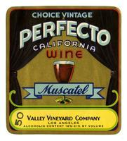 Perfecto California wine, Muscatel, Valley Vineyard Company, Los Angeles