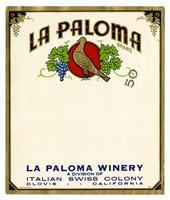 La Paloma Brand, La Paloma Winery, Italian Swiss Colony, Clovis