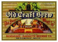 Old craft brew, Menominee-Marinette Brewing Co., Menominee, Mich.