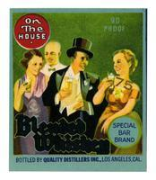 On The House blended whiskey, Quality Distillers, Los Angeles