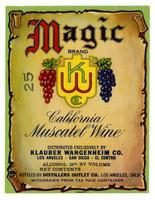 Magic Brand California muscatel wine, Distillers Outlet Co., Los Angeles