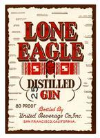Lone Eagle distilled gin, United Beverage Co., San Francisco