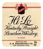 Hi-Lo Kentucky straight bourbon whiskey, A. B. Greenwald Co., Los Angeles