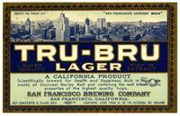 Tru-Bru lager, San Francisco Brewing Company, San Francisco