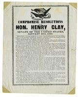 Compromise resolutions of the Hon. Henry Clay: introduced by him into the Senate of the United States, January 29th, 1850.