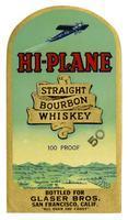 Hi-Plane straight bourbon whiskey, Glaser Bros., San Francisco