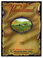 Vineland Brand, K. Arakelian, Inc., Madera Wineries & Distilleries, Madera