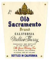 Old Sacramento Brand California mellow sherry, Elk Grove Winery, Elk Grove