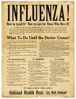 Influenza! How to avoid it! How to care for those who have it! ... What to do until the doctor comes! / Oakland Health Dept.