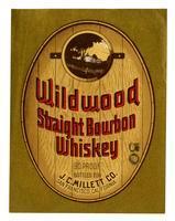 Wildwood straight bourbon whiskey, J. C. Millett Co., San Francisco