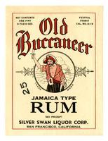 Old Buccaneer Jamaica type rum, Silver Swan Liquor Corp., San Francisco