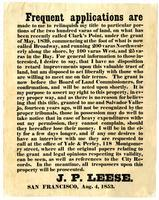 Frequent applications are made to me to relinquish my title to particular portions of ... land, on what has been recently called Clark's Point ... / J.P. Leese, San Francisco, Aug. 4, 1853.