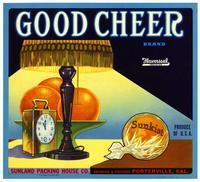 Good Cheer Brand oranges, Sunland Packing House Co., Porterville