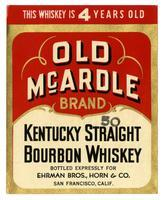 Old McArdle Brand Kentucky straight bourbon whiskey, Ehrman Bros., Horn & Co., San Francisco