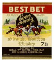 Best Bet Brand straight bourbon whiskey, Quality Distillers, Los Angeles