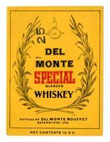 Del Monte Special blended whiskey, Del Monte Bouffet, Bakersfield